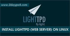 2daygeek.com Linux Tips, Tricks & News Today ! – Through on this article you will get idea to Install Lighttpd 1.4.39 (Web Server) on Ubuntu, Mint, CentOS, Fedora, Mageia, Manjaro, Arch Linux, openSUSE & Debian Systems.