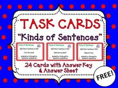 Task Cards - This task card bundle has been developed to have your students practice how to differentiate different kinds of sentences. The four types of sentences being practiced are: declarative, interrogative, imperative, and exclamatory. FREE!!
