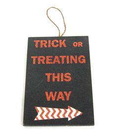 Trick Or Treat This Way Wall Plaque