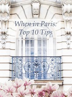 This month we\'re focusing on the city of love and our top ten things to do (or not) when in Paris. We\'ve enlisted the knowledge of our very own in-house..