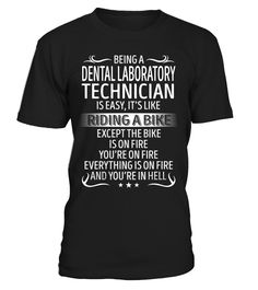 Being a Dental Laboratory Technician Is Like Riding A Bike #DentalLaboratoryTechnician
