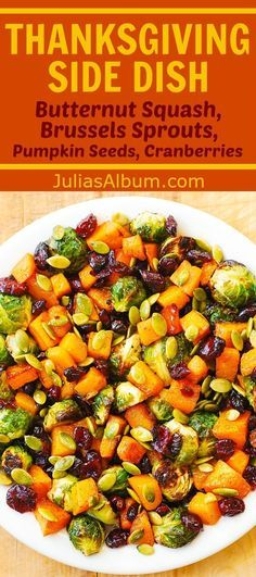 Thanksgiving Side Dish Recipe: Maple Butternut Squash, Roasted Brussels Sprouts, Pumpkin Seeds, and Cranberries