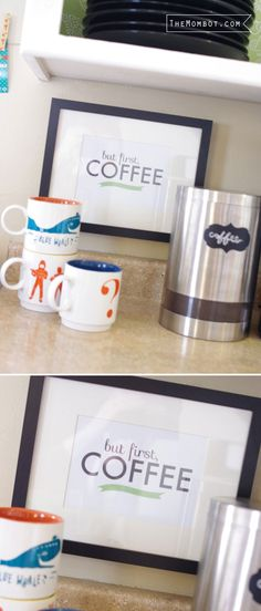 """Free printable """"but first, coffee"""" sign on TheMombot.com"""