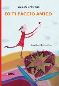 """""""Io ti faccio amico"""" di Ferdinando Albertazi"""