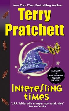 Terry Pratchett: The very first Discworld book I ever read. it started the addiction.