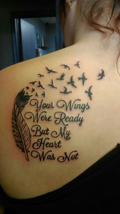 "[Back Tattoo] ""Your wings were ready but my heart was not"""