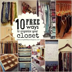 Click on the link at the bottom of the article for access to each organization idea. Lovin the towel rack to organize scarves and the crown molding for shoes/heels ~ DIY 10 Free Ways To Organize Your Closet..
