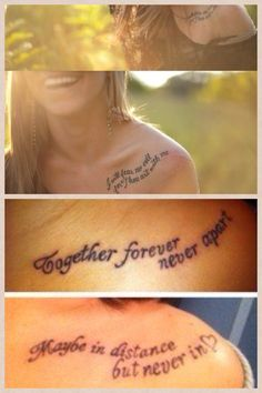I love the placement of the top pictures but the wording of the bottom pictures! Great friendship tattoo idea!