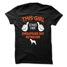 #Namest-shirt... Nice T-shirts  Worth :$19.00Purchase Now    Low cost Codes   View photographs & photographs of This Girl Loves Her Chesapeake Bay Retriever - NZ4 t-shirts & hoodies:Should you don't completely love our design, you possibly can SEARCH your favou....