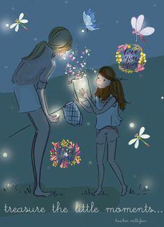 treasure the little moments...