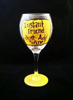 Hand Painted Wine Glass  Instant Friend Just by AGlassofHarmony, $15.00