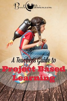 Take learning to the next level with PBL.. here is a step by step guide to connecting real world learning to classroom textbooks. A Teacher's Guide to Project Based Learning - Book Oblivion
