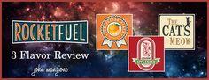 Rocket Fuel Vapes eLiquid Review – Three For Me
