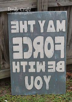 Star Wars distressed sign...mirrored image!