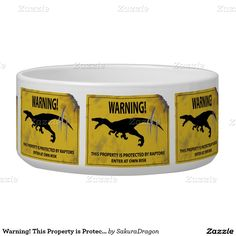 Warning! This Property is Protected by Raptors Dog Water Bowls #dinosaurs #jurassic #raptor #velociraptor #funny