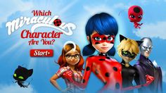 Miraculous Ladybug: Which Miraculous Character are You?