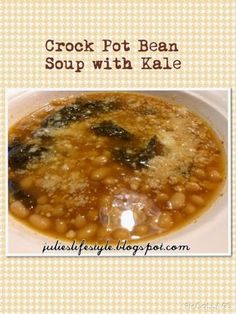 Julie's Lifestyle: Slow Cooker Bean Soup with Kale