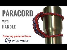 (10) Paracord Yeti Handle - How to Make your Own in under 10 Minutes | Paracord videos | Pinterest