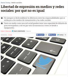 Libertad de expresión en medios y redes sociales : por qué no es igual / @diarioturing | #socialmedia