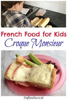 French Food for Kids: Croque Monsieur - Crafts on Sea