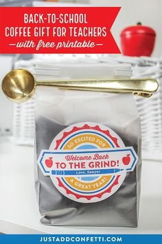 "Looking for a creative and super easy back to school teacher gift? I've got you covered! Since the school year requires an early wake up call, I thought a gift of coffee would be much appreciated for all teachers ""getting back to the grind."" Who doesn't need a little caffeine kick at the start of the school year?! I designed these editable PDF printable coffee labels to be easily paired with any bag of coffee grounds you would like. #thankateacher  #backtoschool #freeprintable #JustAddConfetti"