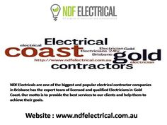 NDF Electrical - Electrical contractors Brisbane - NDF Electricals are one of the biggest and popular electrical contractor companies in Brisbane has the expert team of licensed and qualified Electricians in Gold Coast. Our motto is to provide the best services to our clients and help them to achieve their goals.