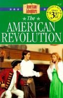 The American Revolution, by JoAnn A. Grote