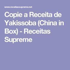 Copie a Receita de Yakissoba (China in Box) - Receitas Supreme