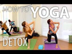 How To Yoga for Beginners - Yoga to Detox, and Help Digestion.