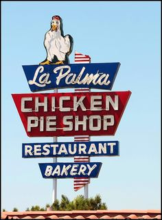 La Palma Chicken Pie Shop (Anaheim, CA)  OMG we ate here all the time, we still say we wish we had a chicken  pie from the Chicken Pie Shop!!!!!!!