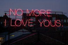 No more Ilove yous