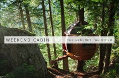 Weekend Cabin: The HemLoft, Whistler, B.C.