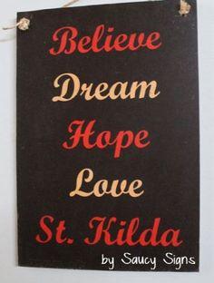 Believe-St-Kilda-Saints-Aussie-Rules-Footy-Sign-Bar-Shed-Man-Cave-BBQ-Pub