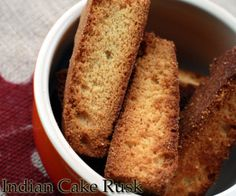 Recipe for indian cake rusk