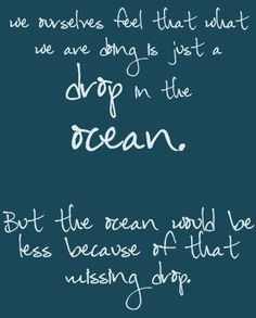 """That """"ocean"""" is God's will. It's vast and incomprehensible. Beautiful."""