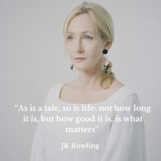 JK Rowling quotes. http://www.theguardian.com/books/booksblog/2015/mar/30/jk-rowling-very-good-lives-advice-10-quotes-lessons-of-failure?CMP=fb_gu