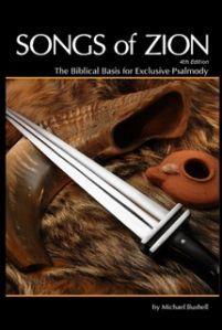 """Songs of Zion: The Biblical Basis for Exclusive Psalmody ~ Michael Bushell [http://www.crownandcovenant.com/Songs_of_Zion_p/ds210.htm] [http://exclusivepsalmody.com/2011/05/23/the-new-edition-of-songs-of-zion-by-michael-bushell-is-now-available/] * Indicação: Sheila West (Brent Gensler: """"Este livro deveria ser leitura obrigatória para todos os irmãos !!"""" - 07/04/2015 - https://www.facebook.com/photo.php?fbid=866996693362231&set=a.480341642027740.106712.100001557266428&type=1&theater)"""