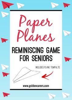 Ideal for men, this activity will foster friendship and bring much laughter. It would be helpful if you could find a male volunteer to sit with participants and remind them of different ways to make paper airplanes.