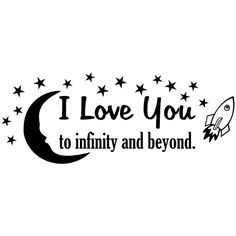 Hey, I found this really awesome Etsy listing at https://www.etsy.com/listing/96330521/i-love-you-to-infinity-and-beyond-vinyl