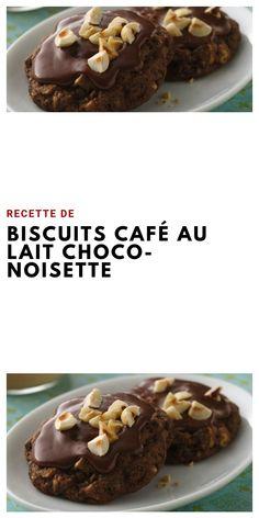 Recette de Biscuits Café au Lait Choco-Noisette #recettedessert #biscuitchoconoisette #recettebiscuit #biscuitcafe #choconoisette