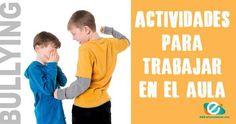 En la actualidad el acoso escolar es un fenómeno que amenaza día a día a un mayor número de niños, Aprende sobre el bullying y realiza nuestras actividades