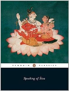 Speaking of Siva (Penguin Classics)