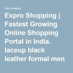 Expro Shopping | Fastest Growing Online Shopping Portal in India. laceup black leather formal men wear shoes