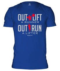 RokFit Out Lift a Runner CrossFit Shirt
