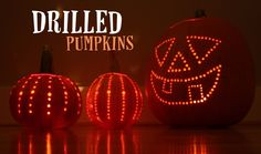 Repeat Crafter Me: Drilled Pumpkins