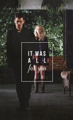 "Klaus and Caroline, ""It was all for You"""