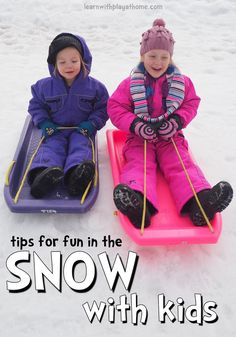 Tips for fun in the snow with kids.