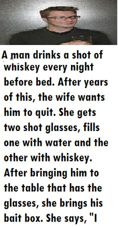 Humor Discover A man drinks a shot of whisky every night before bed. Funny Marriage Jokes, Funny Relationship Jokes, Wife Memes Funny, Whisky, Funny Birthday Jokes, Yo Momma Jokes, Girlfriend Humor, Husband Wife Humor, Monday Morning Quotes