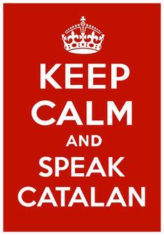 Mantinc la calma i parlo català