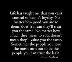 Some people truly only care about themselves and what you can do for them. They disguise themselves as someone who cares but they most certainly show their true colors time and time again.